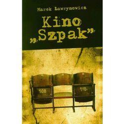"""Kino """"Szpak"""" - Marek Ławrynowicz"""