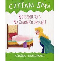 Naklejki, Czytam sam Księżniczka na ziarnku grochu Książka z naklejkami - Praca zbiorowa