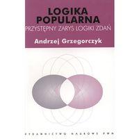 Matematyka, Logika popularna Przystępny zarys logiki zdań (opr. miękka)