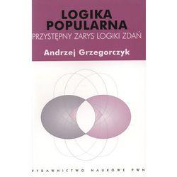 Logika popularna Przystępny zarys logiki zdań (opr. miękka)