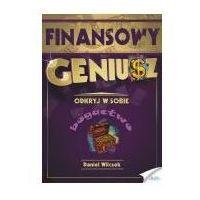 E-booki, Finansowy Geniusz - Daniel Wilczek (MP3)