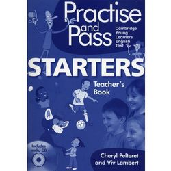 Practise and Pass Starter Teacher's Book + CD - Lambert Viv, Pelteret Cheryl (opr. miękka)