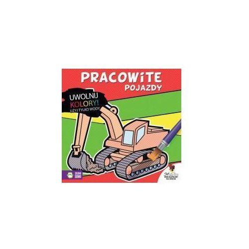 Książki dla dzieci, Uwolnij kolory! Pracowite pojazdy (opr. broszurowa)