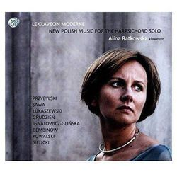 Le Clavecin Moderne - New Polish Music for the Harpsichord (Digipack) (CD) - Alina Ratkowska