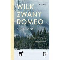 Przewodniki turystyczne, Wilk zwany Romeo (opr. broszurowa)
