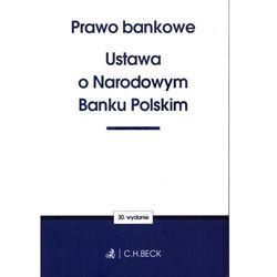 Prawo Bankowe Ustawa O Narodowym Banku Polskim - Praca zbiorowa (opr. miękka)