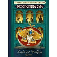 Książki dla dzieci, DROGOCENNA ĆMA TAJEMNICE DOMU HANDLOWEGO SINCLAIR (opr. twarda)