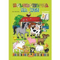 Kolorowanki, Na wsi, kolorowanka - Halina Gołek OD 24,99zł DARMOWA DOSTAWA KIOSK RUCHU