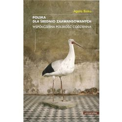 Polska dla średnio zaawansowanych. - Wysyłka od 3,99 - porównuj ceny z wysyłką (opr. miękka)