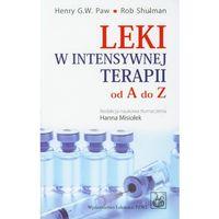 Książki medyczne, Leki w intensywnej terapii od A do Z (opr. miękka)