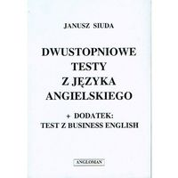 Książki do nauki języka, Dwustopniowe testy z języka angielskiego ANGLOMAN (opr. broszurowa)