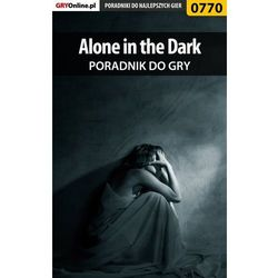 "Alone in the Dark - poradnik do gry - Jacek ""Stranger"" Hałas"