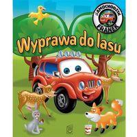 Książki dla dzieci, Wyprawa do lasu Samochodzik Franek (opr. miękka)
