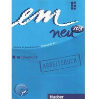 Książki do nauki języka, Em Neu 2008 Brückenkurs Ćwiczenia + CD (Edycja 1 Tomowa) (opr. miękka)