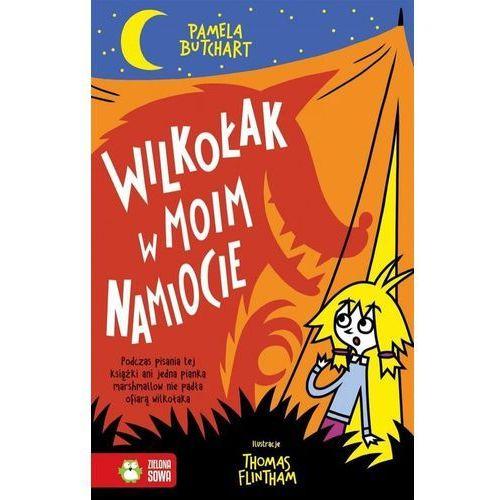 Literatura młodzieżowa, Wilkołak W Moim Namiocie - Pamela Butchart (opr. miękka)