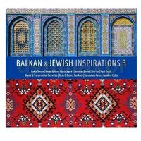 Folk, Różni Wykonawcy - Balkan & Jewish Inspirations 3
