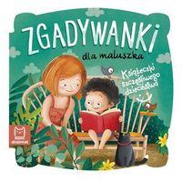 Książki dla dzieci, Książeczki szczęśliwego dzieciństwa. Zgadywanki dla maluszka (opr. twarda)