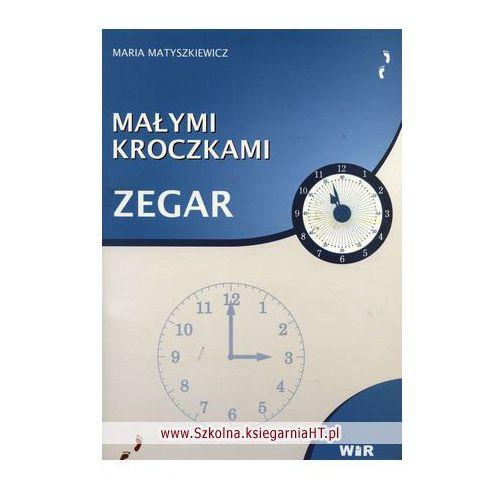 Książki dla dzieci, Małymi kroczkami. Zegar (opr. broszurowa)