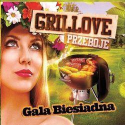 Grillove przeboje - Gala Biesiadna