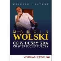 E-booki, Co w duszy gra, co w brzuchu burczy - Marcin Wolski