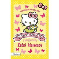 Książki dla dzieci, Hello Kitty i przyjaciele Letni kiermasz (opr. broszurowa)