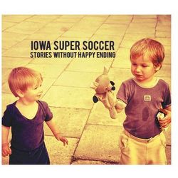Stories Without Happy Ending (CD) - Iowa Super Soccer DARMOWA DOSTAWA KIOSK RUCHU