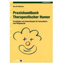 Praxishandbuch Therapeutischer Humor Robinson, Vera M.