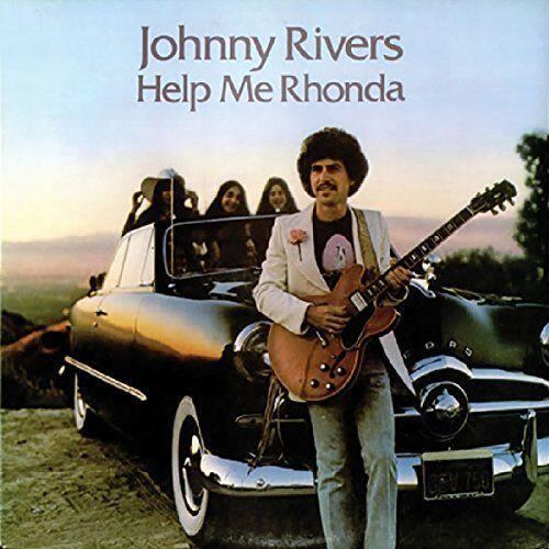 Blues, Johnny Rivers - Help Me Rhonda -Remast-