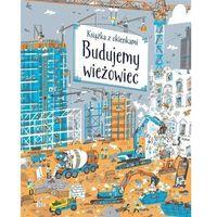 Literatura młodzieżowa, Budujemy wieżowiec. Książka z okienkami - praca zbiorowa - książka (opr. kartonowa)