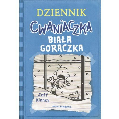 Książki dla dzieci, Dziennik cwaniaczka 6. Biała gorączka (opr. miękka)