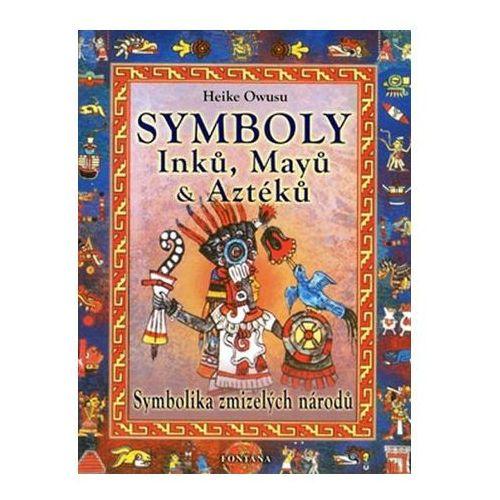 Pozostałe książki, Symboly Inků, Májů a Aztéků Heike Owusu