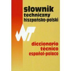 Słownik techniczny hiszpańsko-polski Dictionario tecnico espanol-polaco (opr. twarda)