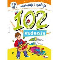 Książki dla dzieci, 102 zadania Rozwiązuję i zgaduję (opr. miękka)
