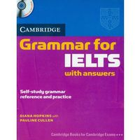 Książki do nauki języka, Cambridge Grammar for IELTS Students Book with Answers and Audio CD (opr. miękka)