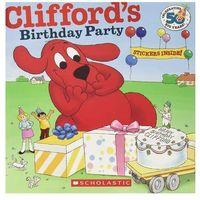 Książki dla dzieci, Clifford's Birthday Party z naklejkami (opr. miękka)