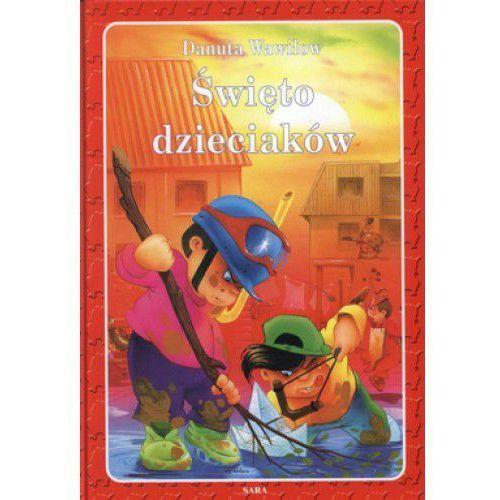 Książki dla dzieci, Święto dzieciaków (opr. twarda)