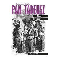 Literatura młodzieżowa, Pan tadeusz. ilustrowana klasyka wyd. 2 - adam mickiewicz
