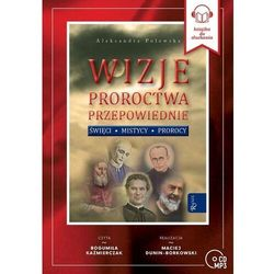 Wizje Proroctwa Przepowiednie (Audiobook CD) - Aleksandra Polewska - książka