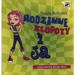 Rodzinne kłopoty i ja. Audiobook (CD/Mp3)