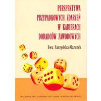 Książki o biznesie i ekonomii, Perspektywa przypadkowych zdarzeń w karierach doradców zawodowych (opr. miękka)