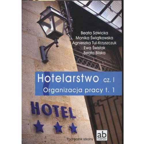 Biblioteka motoryzacji, Hotelarstwo część 1. Organizacja pracy. Podręcznik tom 1 (opr. miękka)