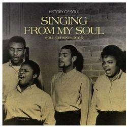 Różni Wykonawcy - Singing From My Soul - Soul Chronology 5 (history Of Soul)