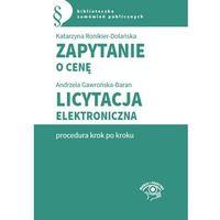 E-booki, Zapytanie o cenę. Licytacja elektroniczna - procedura krok po kroku - Agata Hryc-Ląd