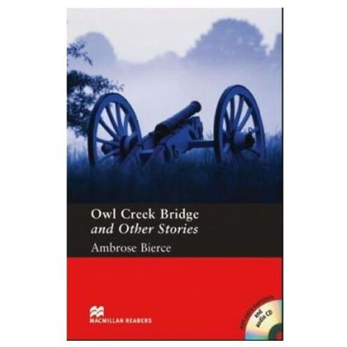 Książki do nauki języka, Macmillan Readers, Pre-Intermediate: Owl Creek Bridge + CD Audio