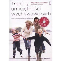 Trening umiejętności wychowawczych z płytą CD (opr. miękka)