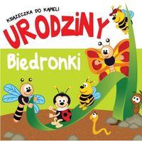 Książki dla dzieci, Książeczka do kąpieli Urodziny Biedronki (opr. miękka)