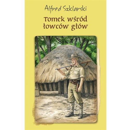 Książki dla młodzieży, Tomek wśród łowców głów (opr. twarda)