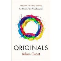 Historia, Originals How Non-Conformists Change the World - Adam Grant (opr. miękka)