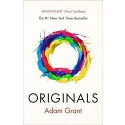 Originals How Non-Conformists Change the World - Adam Grant (opr. miękka)
