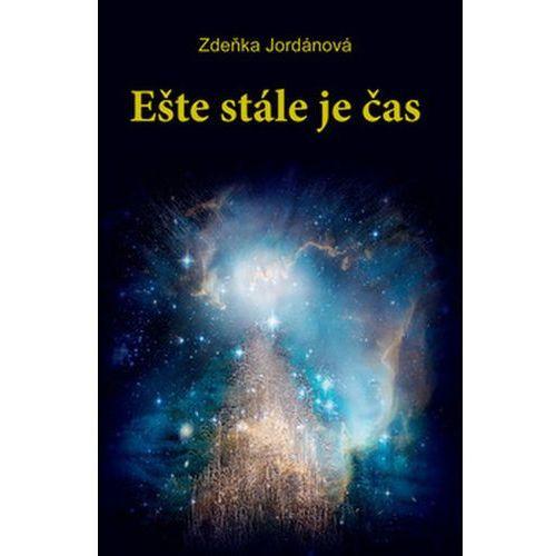 Pozostałe książki, Ešte stále je čas (slovensky) Zdeňka Jordánová